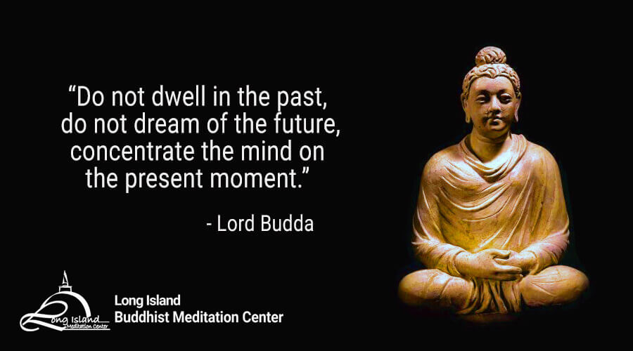 Buddha Quotes Long Island Buddhist Meditation Center